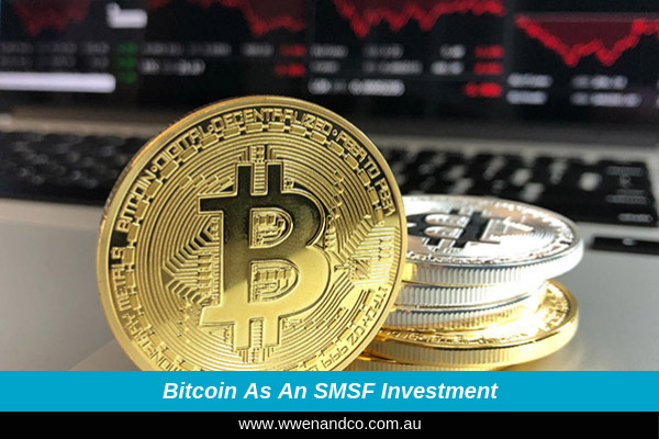 Bitcoin As A Potential SMSF Investment