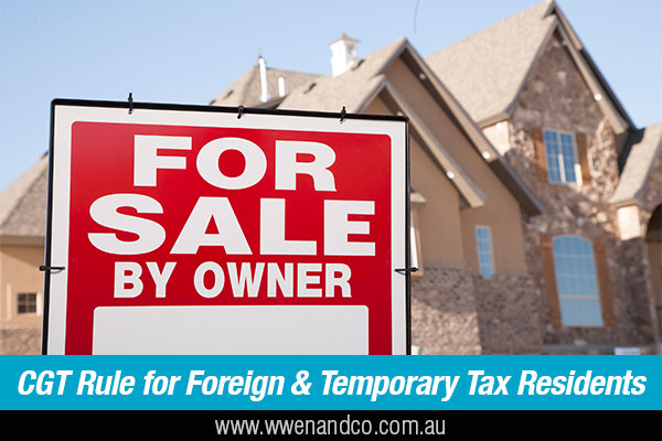 Foreign Residents CGT Main Residence Exemption Removed