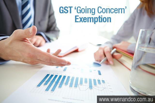"""GST """"Going Concern"""" Exemption"""