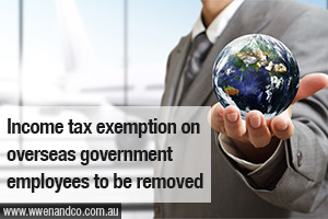 ATO to remove the income tax exemption available to government employees who work overseas - image