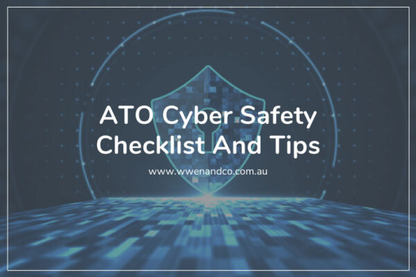 ATO cyber safety checklist and tips for individuals and businesses