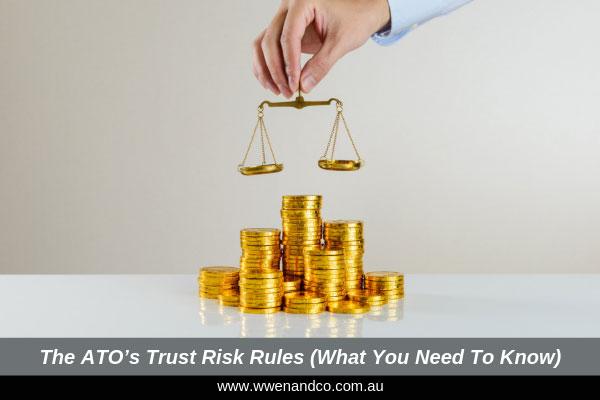 The ATO's trust risk rules