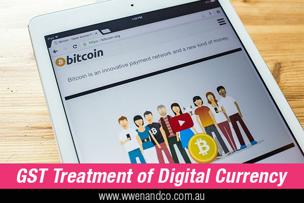 GST And Digital Currency