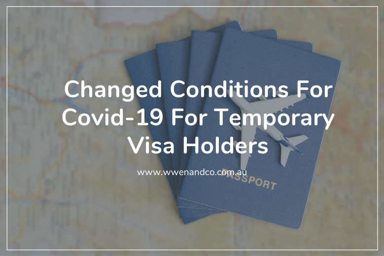 The government has made new changes to temporary visa holder arrangements during the COVID-19 crisis.
