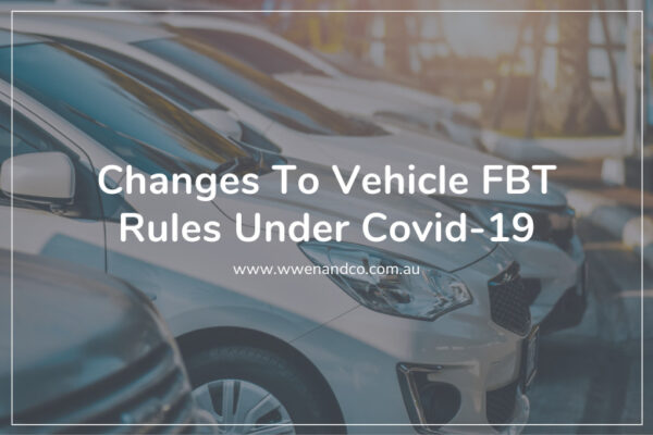 Changes to vehicle fbt rules under Covid-19