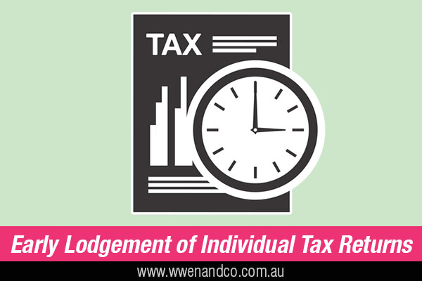 Early Lodgement Of Tax Return
