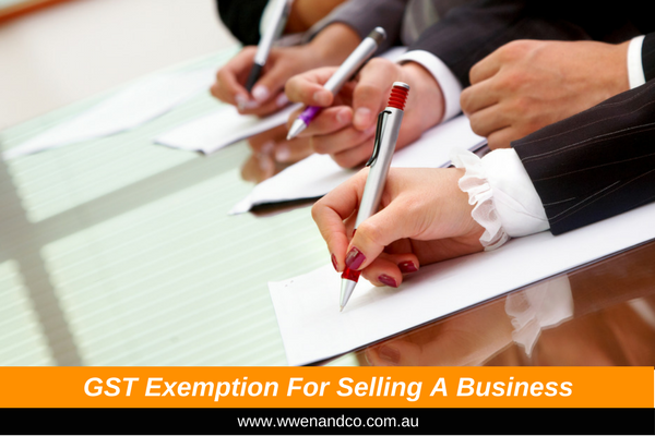 """Going Concern"" GST Exemption May Affect Your Plan To Sell Your Business"