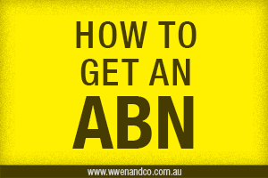 How To Get An Australian Business Number (ABN)