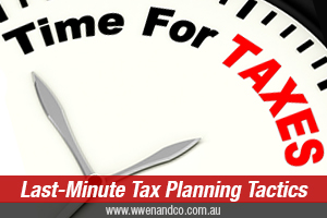 Last Minute Tax Planning Tactics
