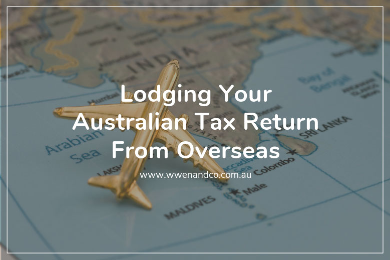 Lodging your Australian tax return from overseas