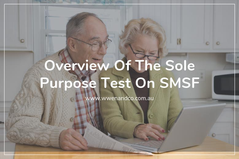 Overview of the sole purpose test on SMSF