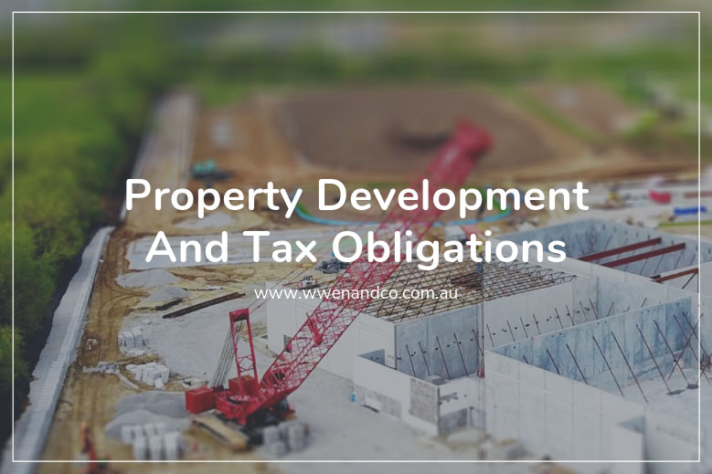 Property development and tax obligations