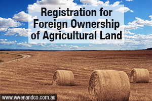 registration-for-foreign-ownership-of-agricultural-land