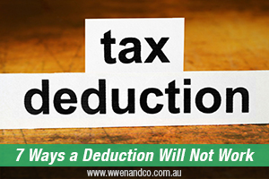 seven-ways-a-deduction-will-not-work