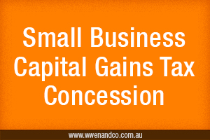 Capital Gains Tax Concessions For Small Business