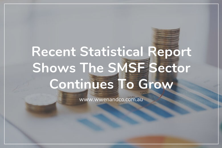 SMSF Sector Continues To Grow (As Shown In Recent Statistical Report)