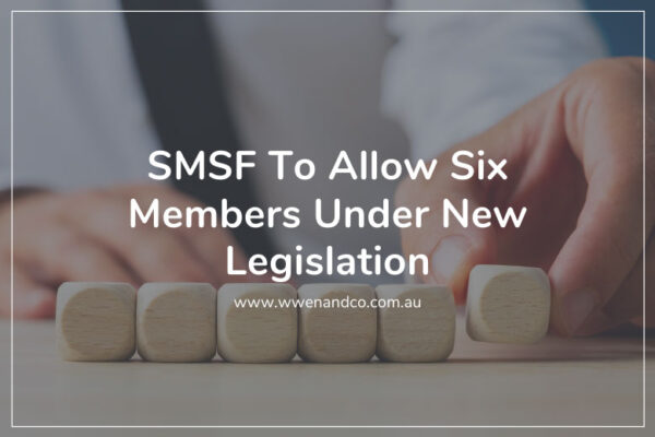 The Federal Government issues new regulations to allow no more than six members in SMSF funds