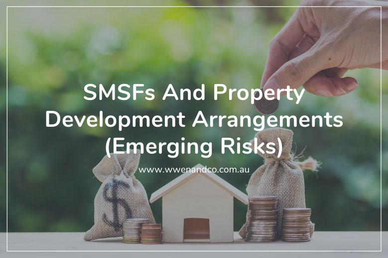 smsfs and property development arrangements