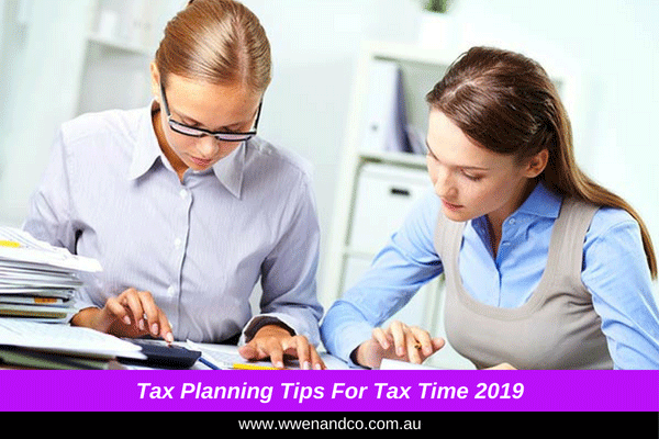 Tax planning tips for Tax Time 2019 - image