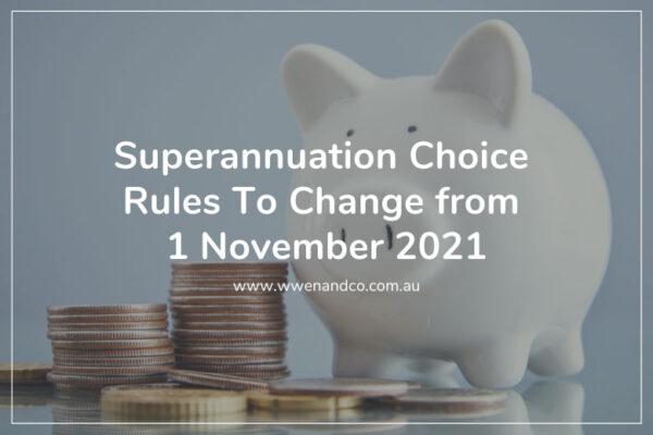 Superannuation Choice Rules