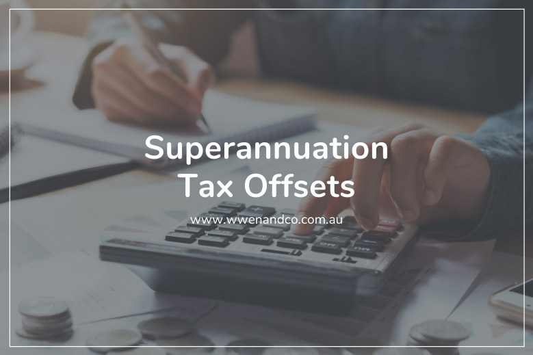 Superannuation tax offsets help reduce tax payable on your income