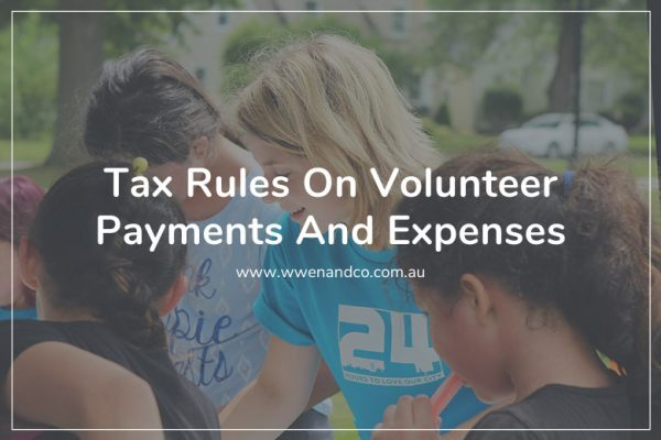 Tax rules on volunteer payments and expenses