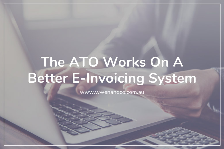The ATO is committed to working on a better e-invoicing system.