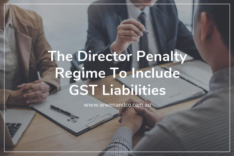 The Director Penalty Regime to include GST liabilities