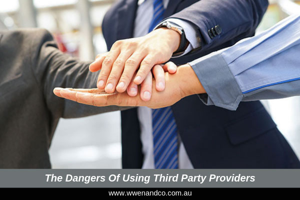 The dangers of using third party providers