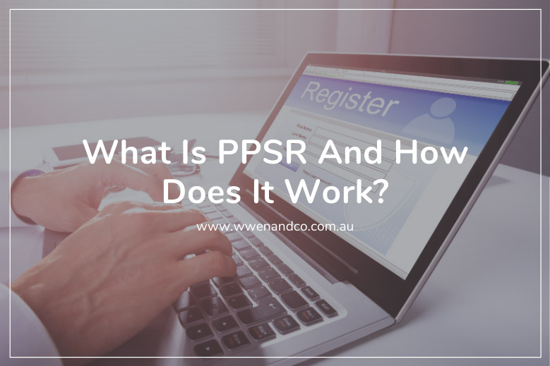 The PPSR is a national register of security interests in personal property.