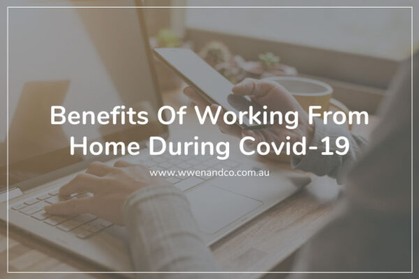 working from home benefits during Covid-19