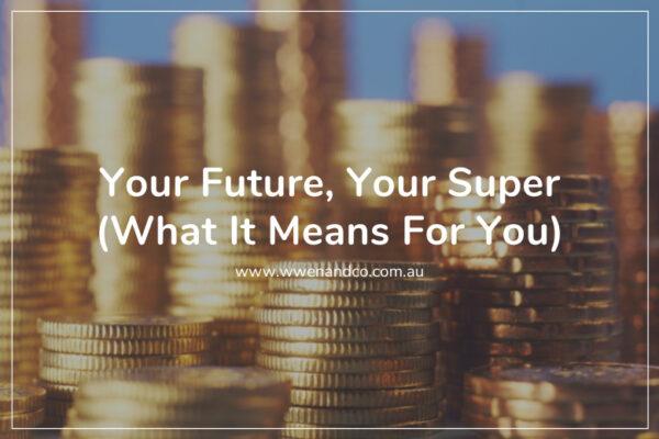 recent changes to superannuation legislation
